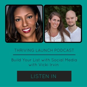 Four Essentials to Build Your List with Social Media - Interview with Vicki Irvin