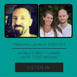 The World's Best Funnel - Todd Brown