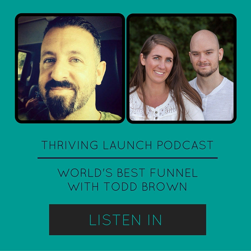 The World's Best Funnel – Todd Brown