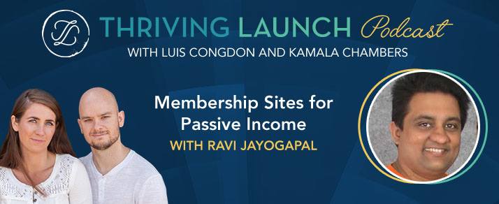 Membership Sites for Passive Income With Ravi Jayagopal