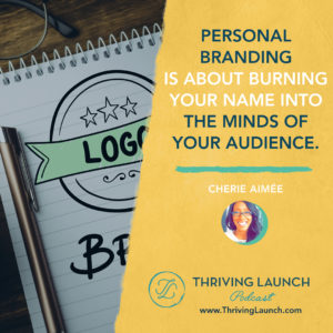 Cherie Aimée Social Media Branding Thriving Launch Podcast