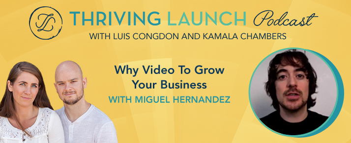 Why Video To Grow Your Business – Miguel Hernandez