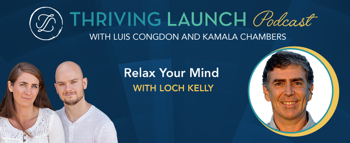 Relax Your Mind – Loch Kelly