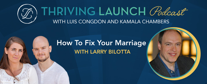 How To Fix Your Marriage - Larry Bilotta