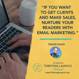Travis Sago Writing Effective Emails Thriving Launch Podcast