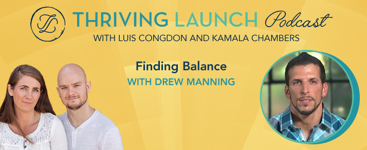Finding Balance - Drew Manning