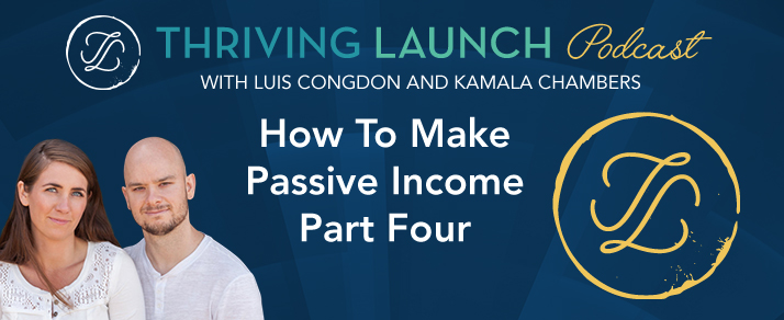 How To Make Passive Income - Part Four