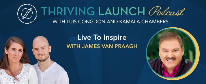 Live To Inspire – James Van Praagh