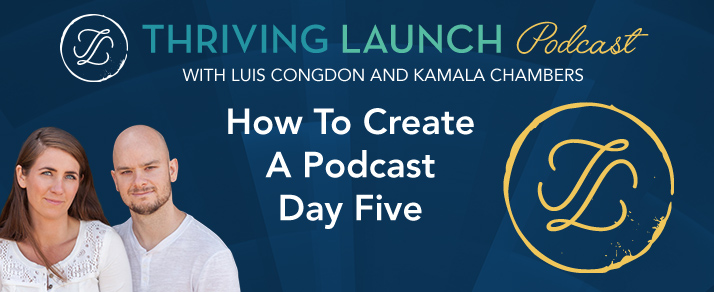 How To Create A Podcast Day Five