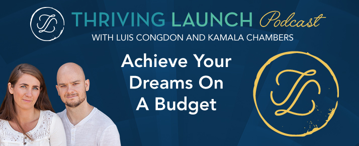 Achieve Your Dreams On A Budget