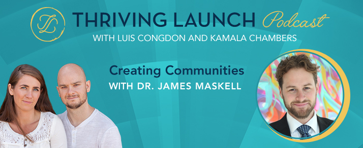 Creating Communities – Dr. James Maskell