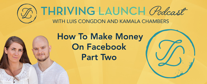 How To Make Money On Facebook – Part Two