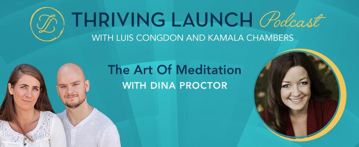The Art Of Meditation – Dina Proctor