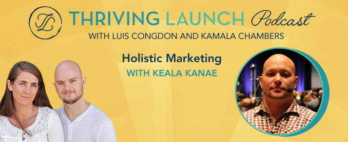 Holistic Marketing – Keala Kanae