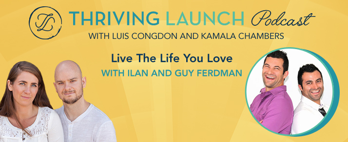Live The Life You Love – Ilan And Guy Ferdman