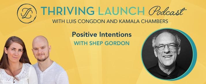 Positive Intentions – Shep Gordon