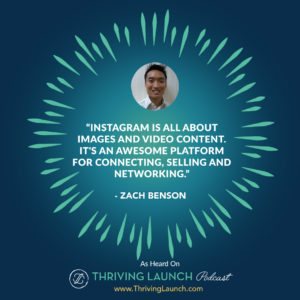 Zach Benson Instagram Growth Thriving Launch Podcast