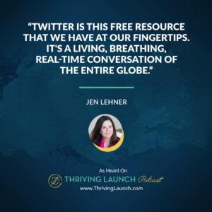 Jen Lehner Make Money On Twitter Thriving Launch Podcast