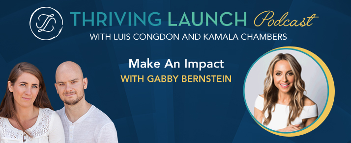 Make An Impact - Gabby Bernstein
