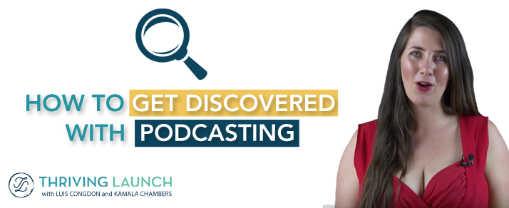 How To Get Discovered With Podcasting