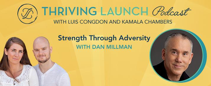 Strength Through Adversity – Dan Millman