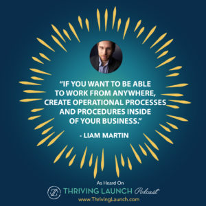 Liam Martin Online Business Systems Thriving Launch Podcast