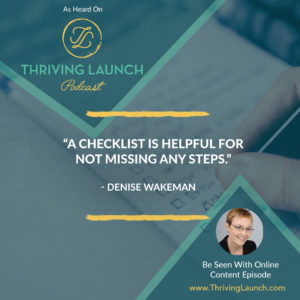 Denise Wakeman Be Seen With Online Content Thriving Launch Podcast