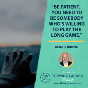 Dennis Brown LinkedIn Training Thriving Launch Podcast