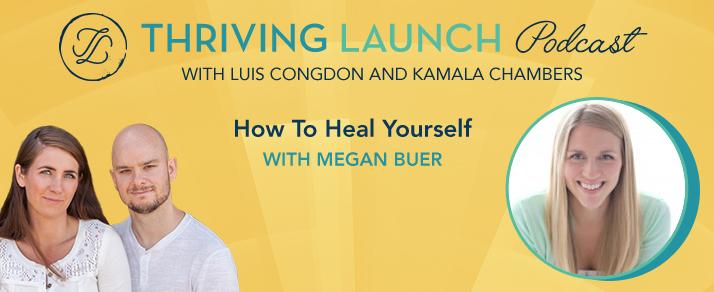 How To Heal Yourself - Megan Buer
