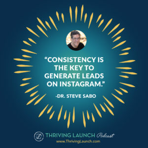 Dr. Steve Sabo Get Paid To Post On Instagram Thriving Launch Podcast