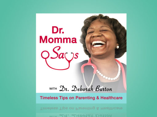 Dr. Momma Says Podcast