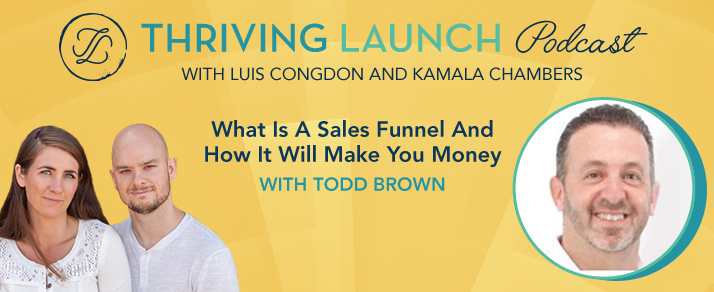 What Is A Sales Funnel And How It Will Make You Money?  – Todd Brown