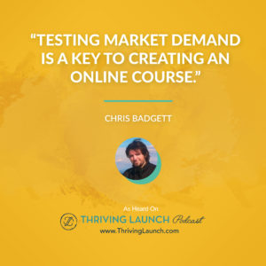 Chris Badgett Create Awesome Online Courses Thriving Launch Podcast
