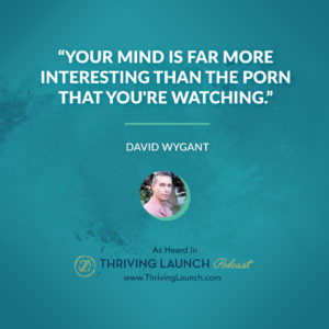 David Wygant How to be a Better Lover Thriving Launch Podcast