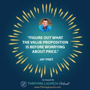 Jay Fiset Mastermind Marketing Thriving Launch Podcast