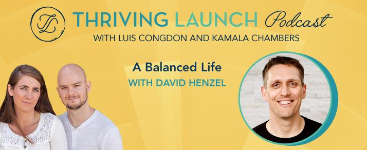 A Balanced Life - David Henzel