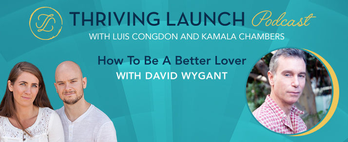 How To Be A Better Lover - David Wygant