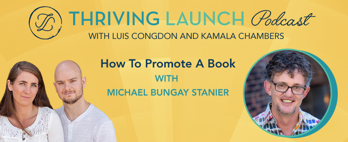 How To Promote A Book - Michael Bungay Stanier