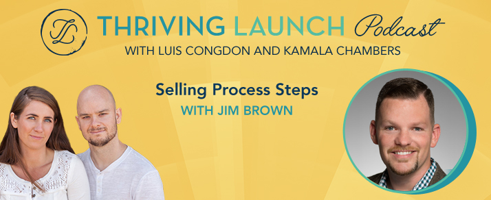 Selling Process Steps – Jim Brown