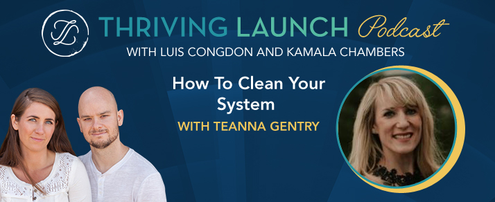 How To Clean Your System – Teanna Gentry