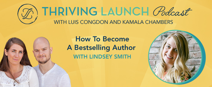 How To Become A Bestselling Author – Lindsey Smith