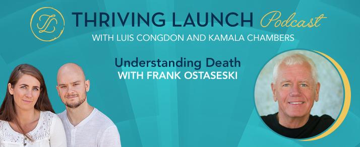 Understanding Death – Frank Ostaseski