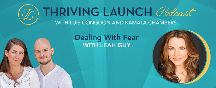 Dealing With Fear – Leah Guy